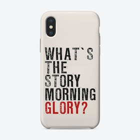 What's The Story... iPhone Case
