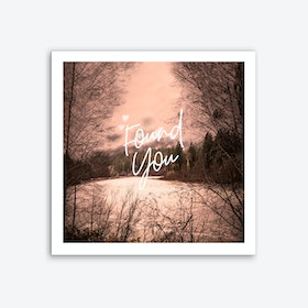 Found You Art Print