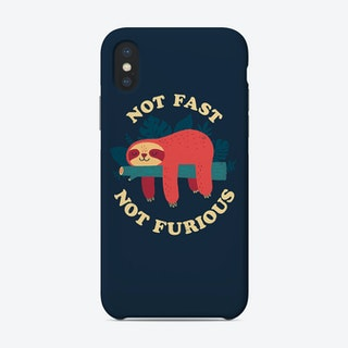 Not Fast Not Furious Phone Case