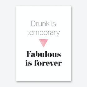 Fabulous is Forever Art Print