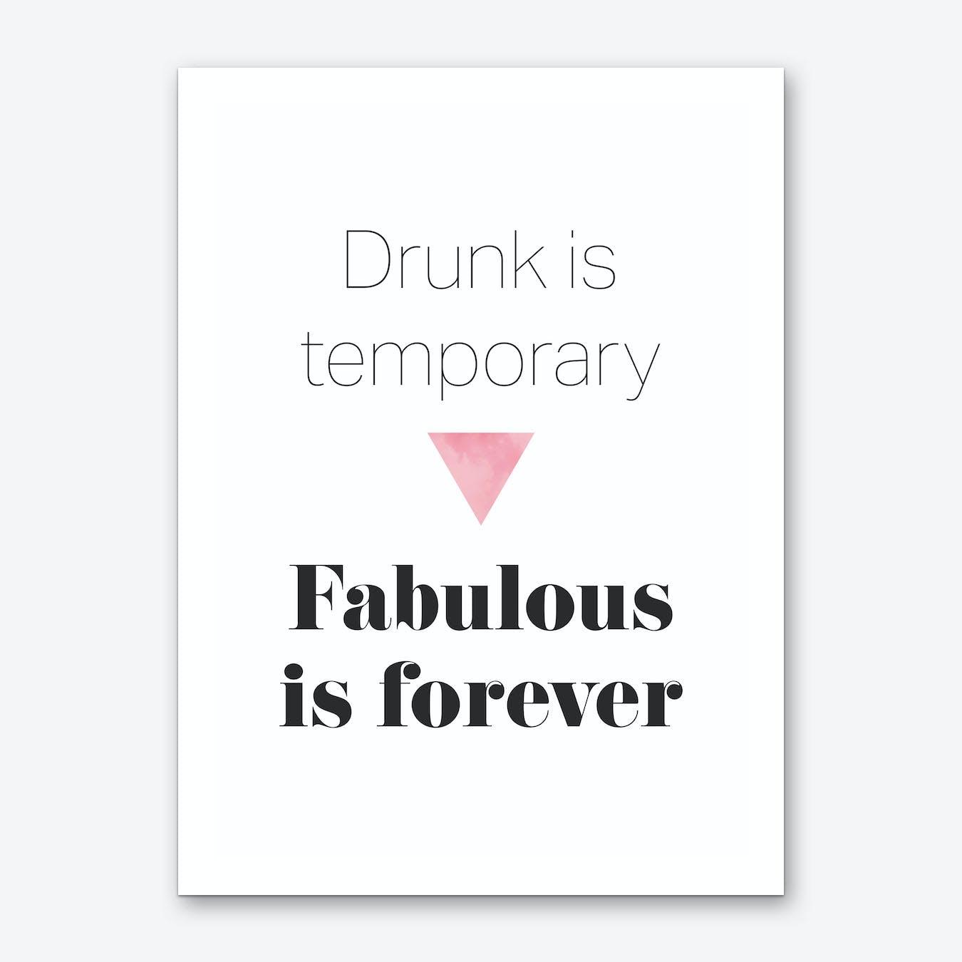 Fabulous is Forever Art Print