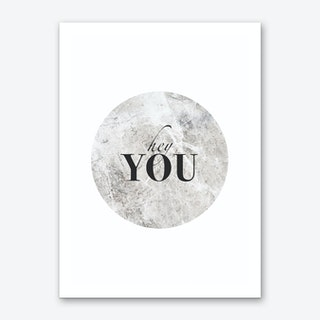 Hey You Art Print