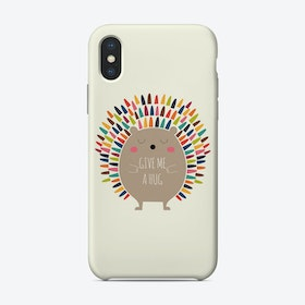 Give Me A Hug Phone Case