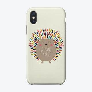 Give Me A Hug Phone Case