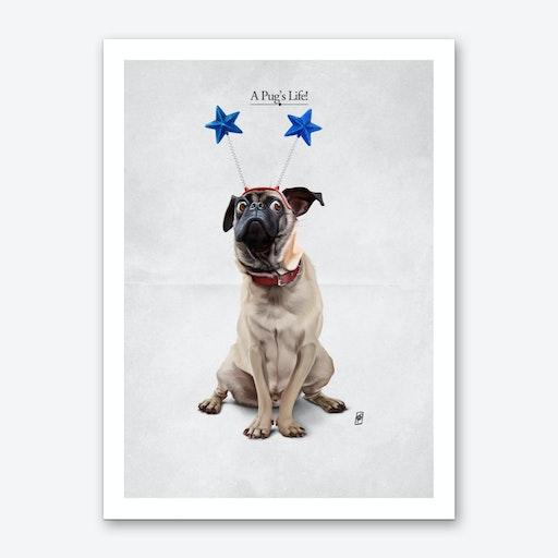 A Pug's Life Art Print
