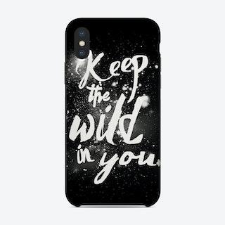 Keep Wild Phone Case