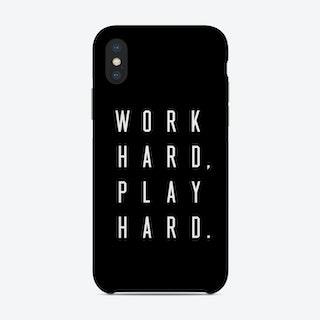 Work Hard Play Hard Black Phone Case