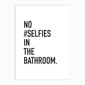 Bathroom Selfies Art Print