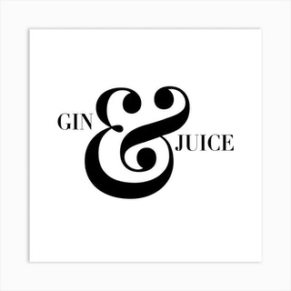 Gin And Juice Square Art Print
