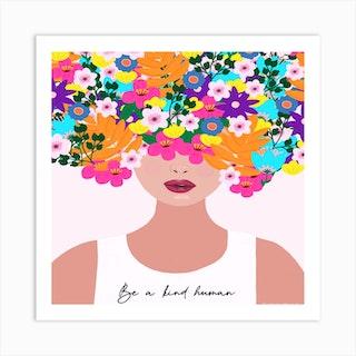 Be A Kind Human Square Art Print
