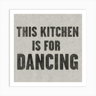 This Kitchen Is For Dancing Paper Art Print