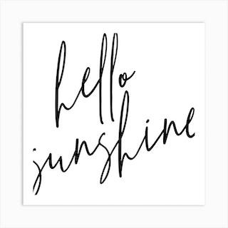 Hello Sunshine Square Art Print
