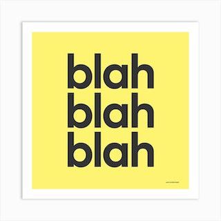 Blah Blah Blah Yellow Square Art Print
