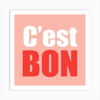 Cest Bon Pink And Red Square Art Print