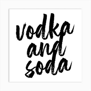 Vodka And Soda Bold Script Square Art Print
