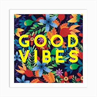 Bright Good Vibes Square Art Print