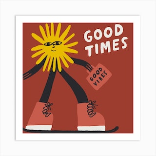 Good Times Good Vibes Square Art Print
