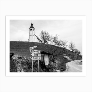 Roadsigns Near Slovenian Hilltop Church Art Print