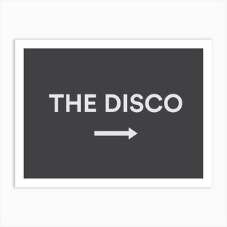 To The Disco Art Print