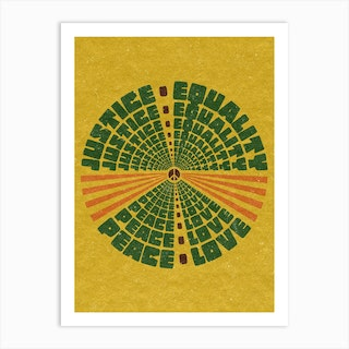 Justice Peace Equality Love Art Print