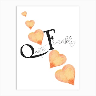 Quite Frankly Art Print