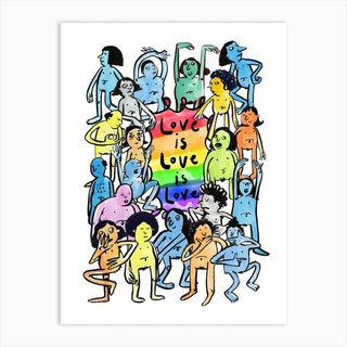 Love Is Love Is Love Art Print