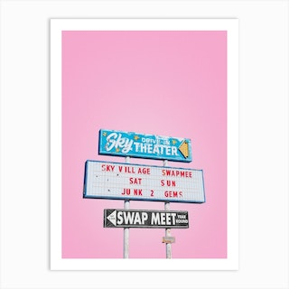 Vintage Sky Drive In Theater Swap Meet Sign In Yucca Valley Art Print