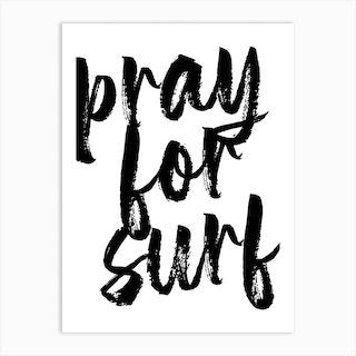Pray For Surf Bold Script Art Print