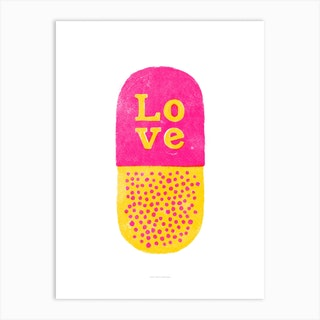 Love Pill Art Print