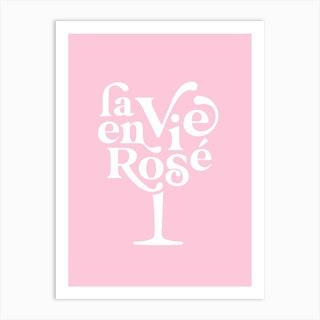 La Vie En Rosé Wine Glass Pastel Pink Art Print
