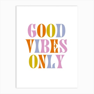 Good Vibes Only Retro Colours Art Print