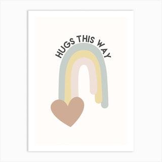 Hugs This Way Art Print