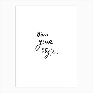 Own Your Style Art Print