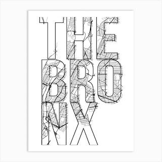 The Bronx Street Map Typography Art Print