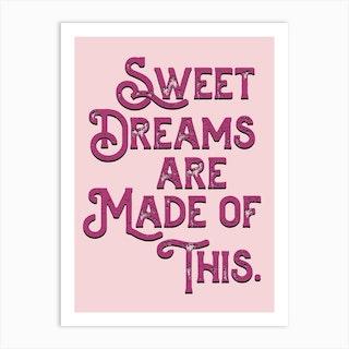 Sweet Dreams Pink Lyric Quote Art Print