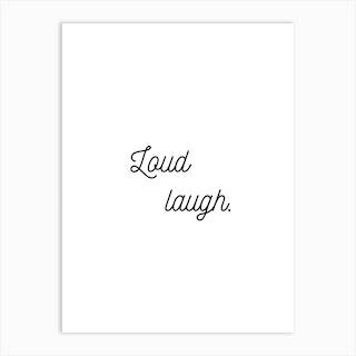 Loud Laugh  White Art Print