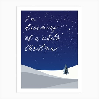 Dreaming Of A White Christmas Art Print