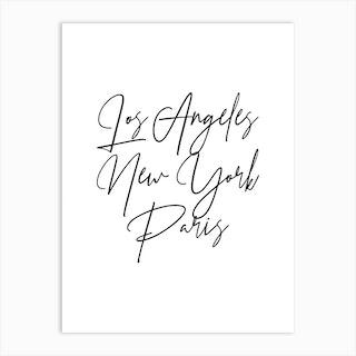 Los Angeles New York Paris Script 2 Art Print