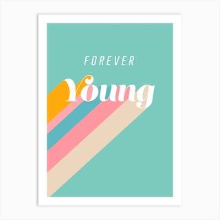 Forever Young Retro Blue Art Print