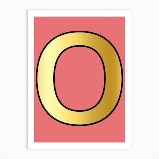 Letter O Gold Alphabet Pink Art Print