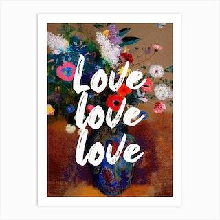 Love Love Love Floral Typography Art Print