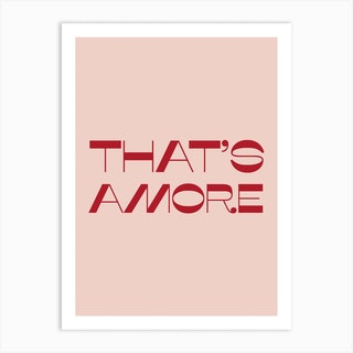 That Is Amore Art Print
