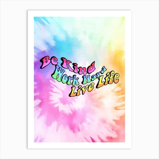 Trippy Hippy Quote Tie Dye Art Print