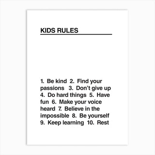 Kids Rules Bw Art Print