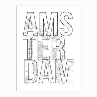 Amsterdam Street Map Typography Art Print