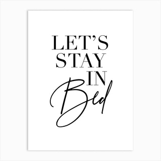 Let'S Stay In Bed 2 Art Print