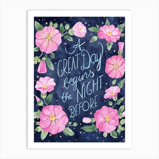 A Great Day Starts The Night Before Art Print
