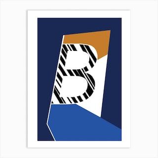 B Geometric Font Art Print