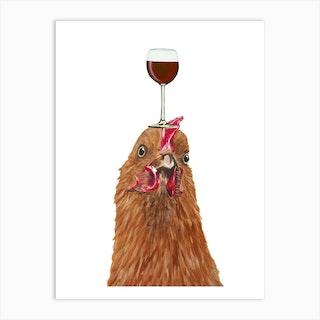 Hen With Wineglass Art Print