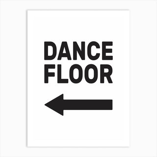 Dance Floor Left Art Print